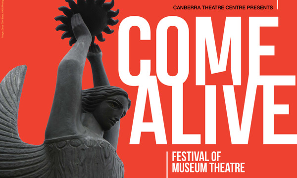 Come Alive: Festival of Museum Theatre