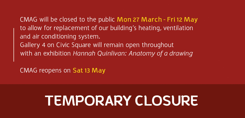 CMAG temporary closure